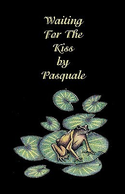 Waiting for the Kiss Pasquale by Paasquale Varallo
