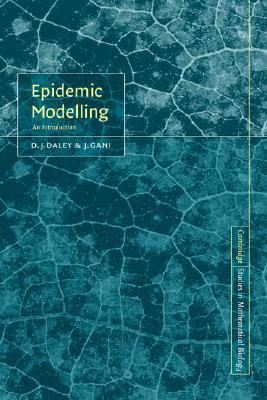 Epidemic Modelling: An Introduction  by  D.J. Daley