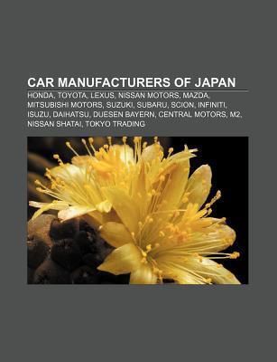 Car Manufacturers of Japan Books LLC