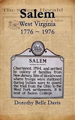 Salem West Virginia 1776 1976  by  Dorothy Belle Davis