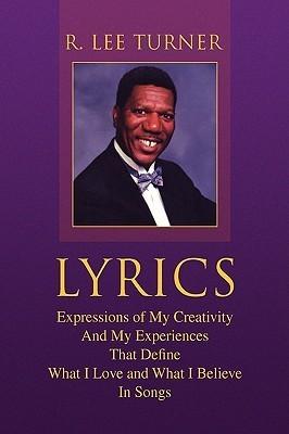 Lyrics  by  R. Lee Turner