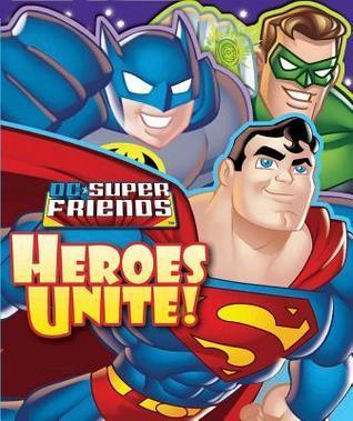 DC Super Friends: Heroes Unite!  by  Readers Digest Association