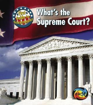 Whats the Supreme Court?  by  Nancy Harris