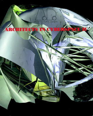 Further Architects in Cyberspace II  by  Neil Spiller