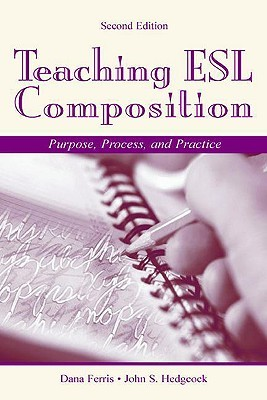 Response to Student Writing: Implications for Second Language Students Dana R. Ferris