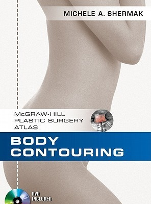 Body Contouring [With DVD] Michele Shermak