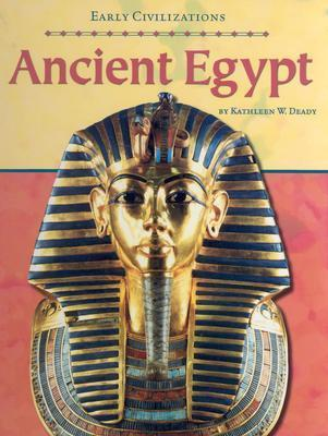 Ancient Egypt  by  Kathleen W. Deady