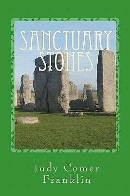 Sanctuary Stones: A May Scott Mystery  by  Judy Comer Franklin