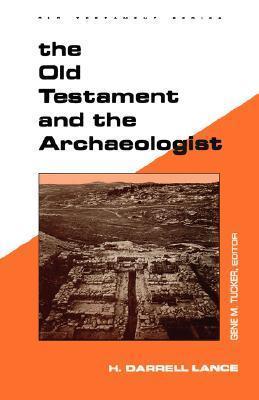 Old Testament Archaeologist H. Darryll Lance