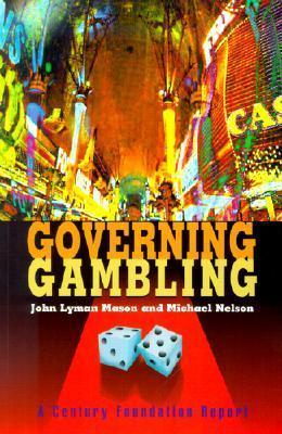 Governing Gambling John Lyman Mason