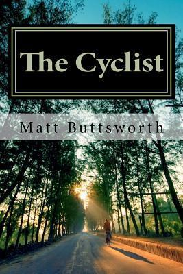 The Cyclist  by  Matt Buttsworth