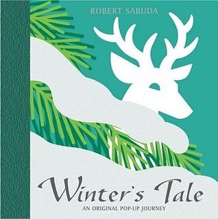 Winters Tale  by  Robert James Sabuda