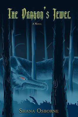 The Dragons Jewel  by  Shana Osborne