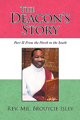 The Deacons Story  by  Brouycie Isley