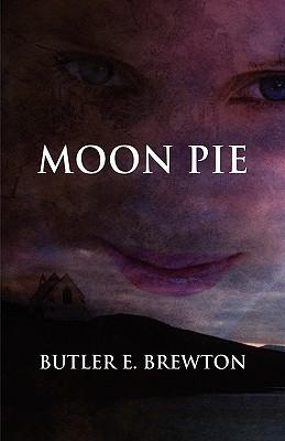 Moon Pie  by  Butler E. Brewton