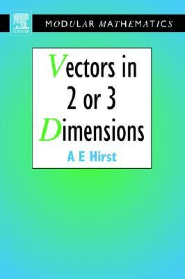 Vectors in Two or Three Dimensions Ann Hirst