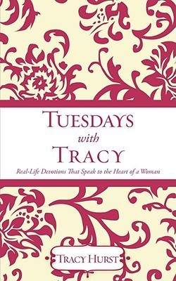 Tuesdays with Tracy  by  Tracy Hurst