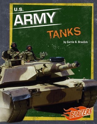 U.S. Army Tanks Carrie A. Braulick