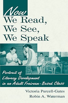 Now We Read We See We Speak CL Victoria Purcell-Gates