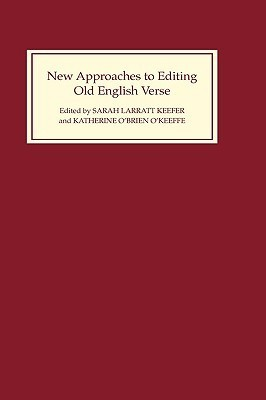 New Approaches to Editing Old English Verse A.N. Doane