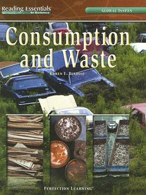 Consumption and Waste  by  Karen E. Bledsoe