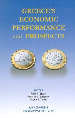 Greeces Economic Performance and Prospects Ralph C. Bryant