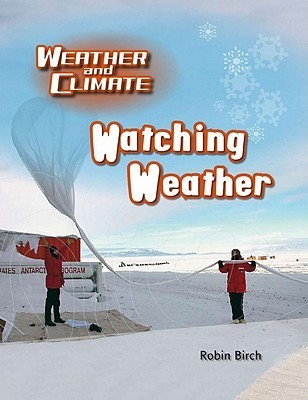 Watching Weather  by  Robin Birch