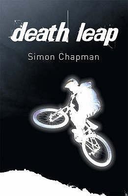 Death Leap. Simon Chapman by Simon Chapman