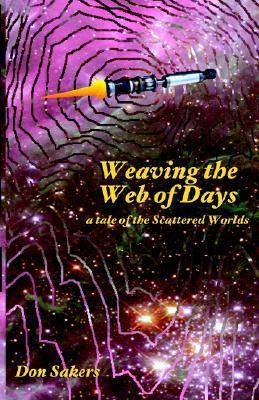 Weaving the Web of Days  by  Don Sakers