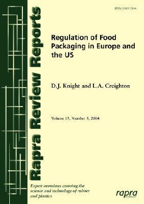 Regulation of Food Packaging in Europe and the USA  by  D.J. Knight