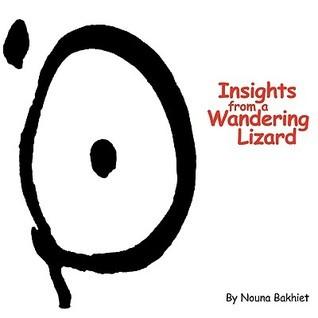 Insights from a Wandering Lizard Nouna Bakhiet