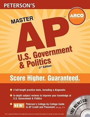 Master AP U.S Government and Politics: Everything You Need to Get AP* Credit and a Head Start on College Margaret C. Moran