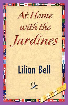 At Home with the Jardines  by  Lilian Bell