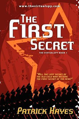 The First Secret  by  Patrick Hayes