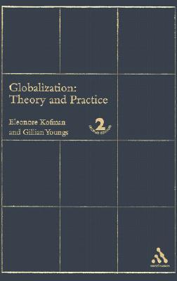 Globalization: Theory and Practice Second Edition  by  Gillian Youngs