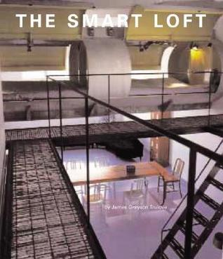The Smart Loft James Grayson Trulove