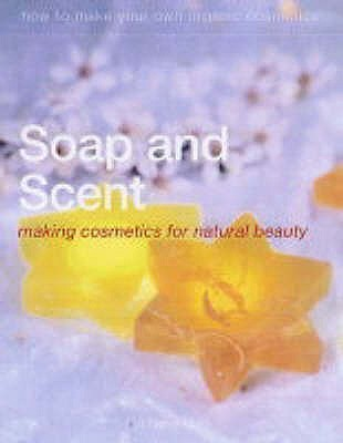 Soap And Scent  by  Gill Farrer-Halls