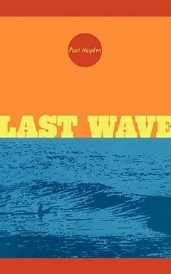 Last Wave Paul  Hayden