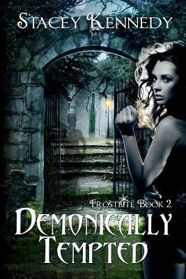 Demonically Tempted (Frostbite, #2) Stacey Kennedy