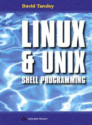 Linux & Unix Shell Programming David V. Tansley