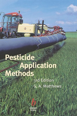 Application of Pesticides to Crops  by  G.A. Matthews