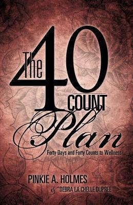 The 40-Count Plan  by  Pinkie A. Holmes