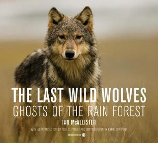 The Sea Wolves Ian McAllister