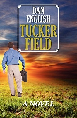 Tucker Field Dan English