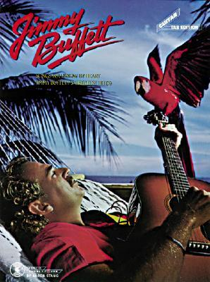 Jimmy Buffet : Songs You Know By Heart  by  Carol Cuellar