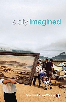 A City Imagined  by  Stephen Watson