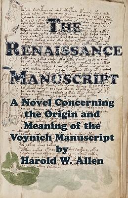 The Renaissance Manuscript Harold W. Allen