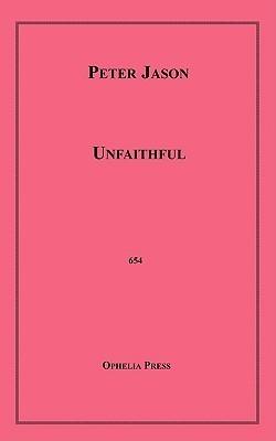 Unfaithful  by  Peter Jason