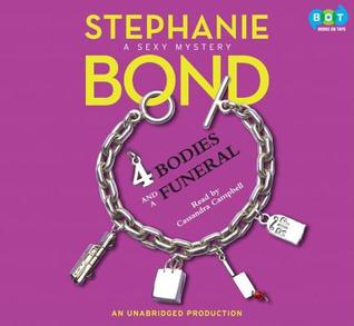 Body Movers: 4 Bodies and a Funeral (Body Movers #4)  by  Stephanie Bond