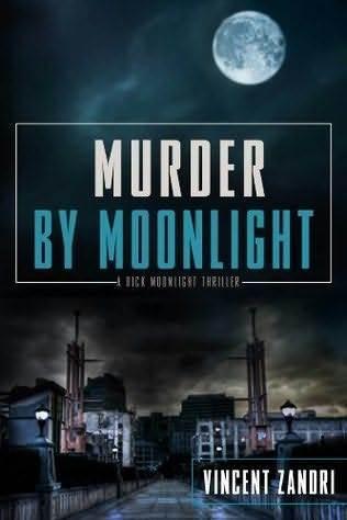 Murder By Moonlight Vincent Zandri